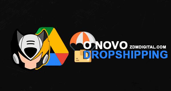O NOVO DROPSHIPPING 2021 DOWNLOAD